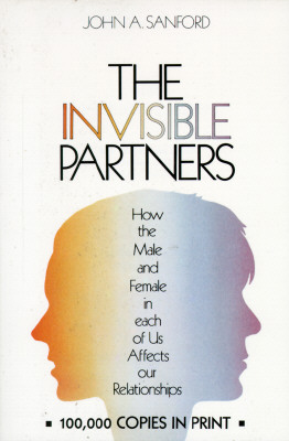 The Invisible Partners By Sanford, John A.
