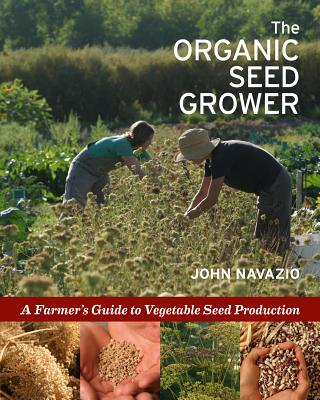 Seed Grower's Handbook By Navazio, John